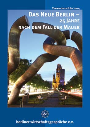 BWG Themenheft 2014 Das Neue Berlin - 25 Jahre nach dem Fall der Mauer